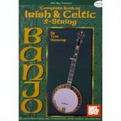 Complete Book of Irish & Celtic 5 String Banjo