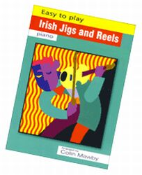 Easy to Play Irish Jigs & Reels