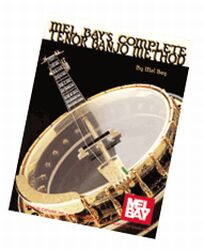 Mel Bay's Complete Tenor Banjo Method