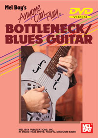 Anyone Can Play Bottleneck Blues Guitar