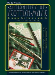 Antiquities of Scottish Music for Flute & Whistle