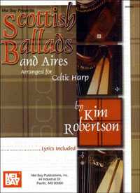 Scottish Ballads & Aires Arranged for Celtic Harp