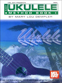 Easy Ukulele Method Book 1