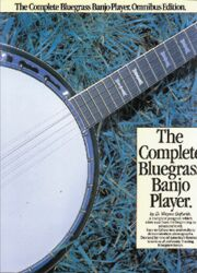 Complete Bluegrass Banjo Player