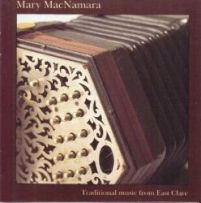 Mary MacNamara - Traditional Music from East Clare