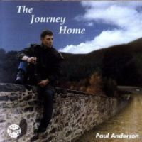 "Paul Anderson-""The Journey Home"""