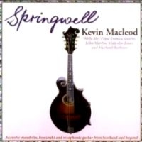 "Kevin Macleod-""Springwell"""