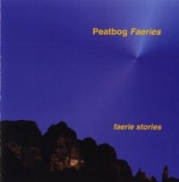 "Peatbog Faeries-""Faerie Stories"""
