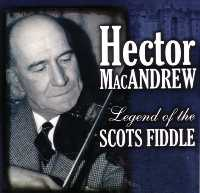 Hector MacAndrew - Legend of the Scots Fiddle