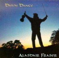"Alastair Fraser-""Dawn Dance"""