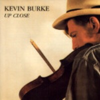 "Kevin Burke-""Up Close"""