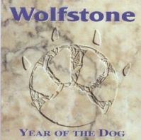 "Wolfstone-""Year of the Dog"""