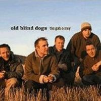 "Old Blind Dogs-""The Gab O' Mey"""