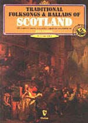 Traditional Folk Songs & Ballads of Scotland Vol 1