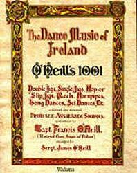 The Dance Music of Ireland - O'Neill's 1001