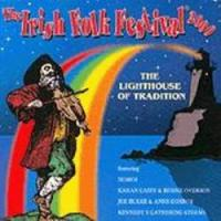 The Irish Folk Festival 2000: The Lighthouse of Tradition
