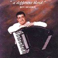 Roy Hendrie - A Different Blend