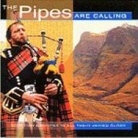 The Pipes are Calling