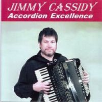 Jimmy Cassidy - Accordion Excellence