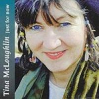 "Tina McLoughlin-""Just for Now"""
