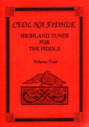 Ceol Na Fidhle - Highland Tunes for the Fiddler Vol 4