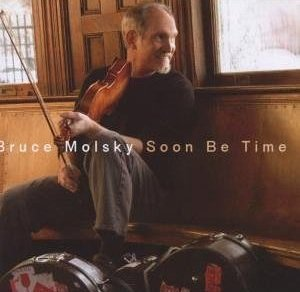 "Bruce Molsky ""Soon be Time"""