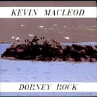 "Kevin Macleod-""Dorney Rock"""