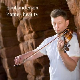 "Paul Anderson - ""Home & Beauty"""