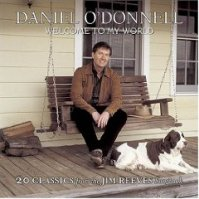 Daniel O'Donnell - Welcome To My World