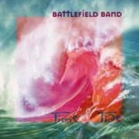 "Battlefield Band-""Time & Tide"""
