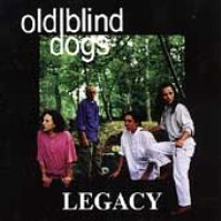 "Old Blind Dogs-""Legacy"""