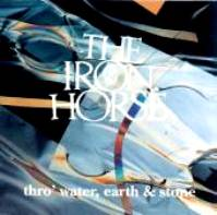 "The Iron Horse-""Thro' Water,Earth & Stone"""