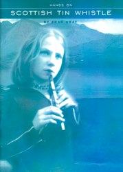 Hands on Scottish Tin Whistle
