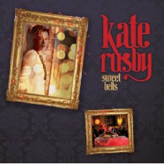 "Kate Rusby - ""Sweet Bells"""