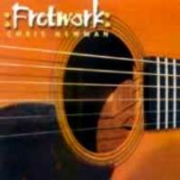"Chris Newman ""Fretwork"""