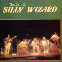 Silly Wizard - The Best Of